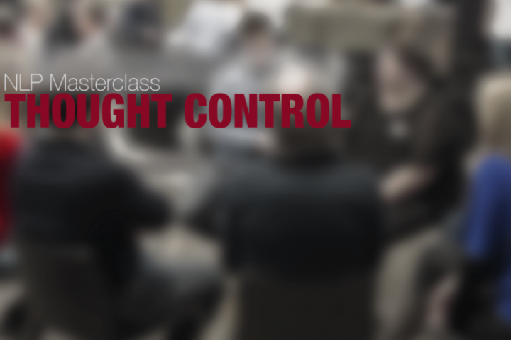 NLP Masterclass - Thought Control